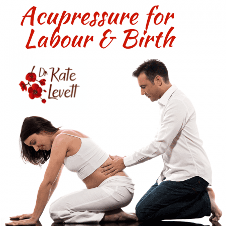 Acupressure for Labour & Birth